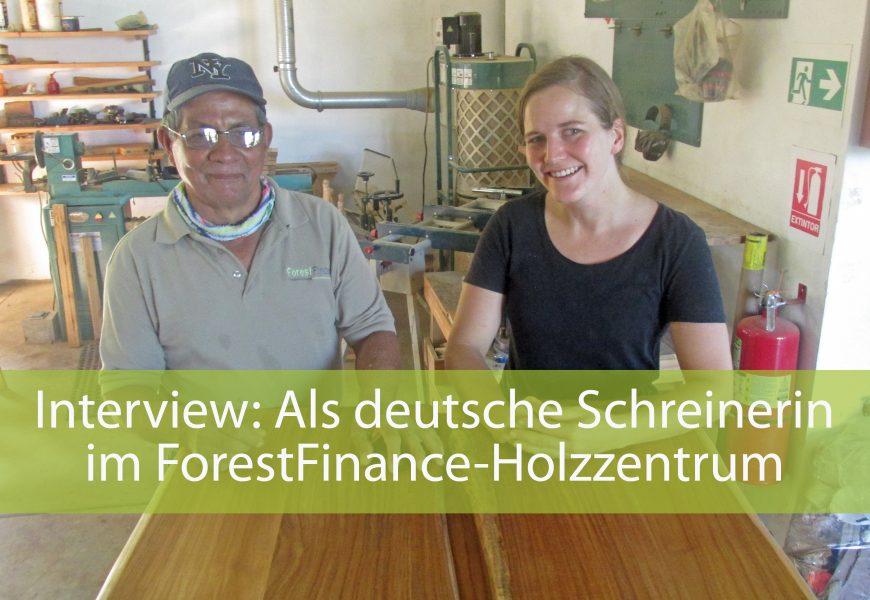 Hier fliegen die Späne! Was eine deutsche Schreinerin im ForestFinance-Holzzentrum in Panama erlebte