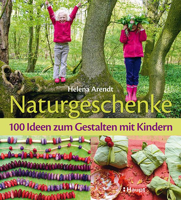 Naturgeschenke. Cover: Haupt
