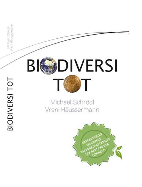 Ein Buch, das wachrüttelt: Biodiversitot von Prof. Dr. Michael Schrödl und Dr. Vreni Häussermann. Cover: Prof. Dr. Michael Schrödl und Dr. Vreni Häussermann