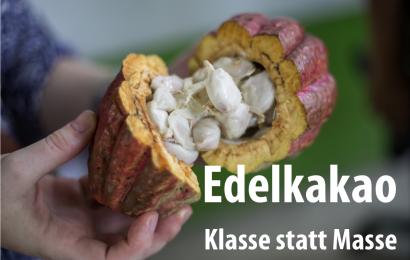 Edelkakao – Klasse statt Masse