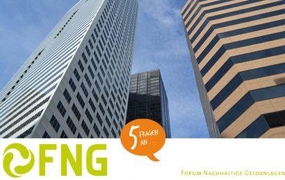 5 Fragen an das Forum für nachhaltige Geldanlagen (FNG)