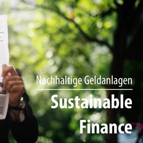 Alternative Geldanlagen und Sustainable Finance