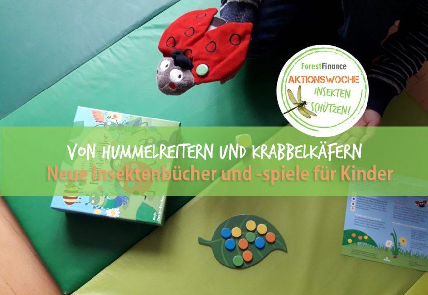Von Hummelreitern und Krabbelkäfern – neue Insektenbücher und -spiele für Kinder