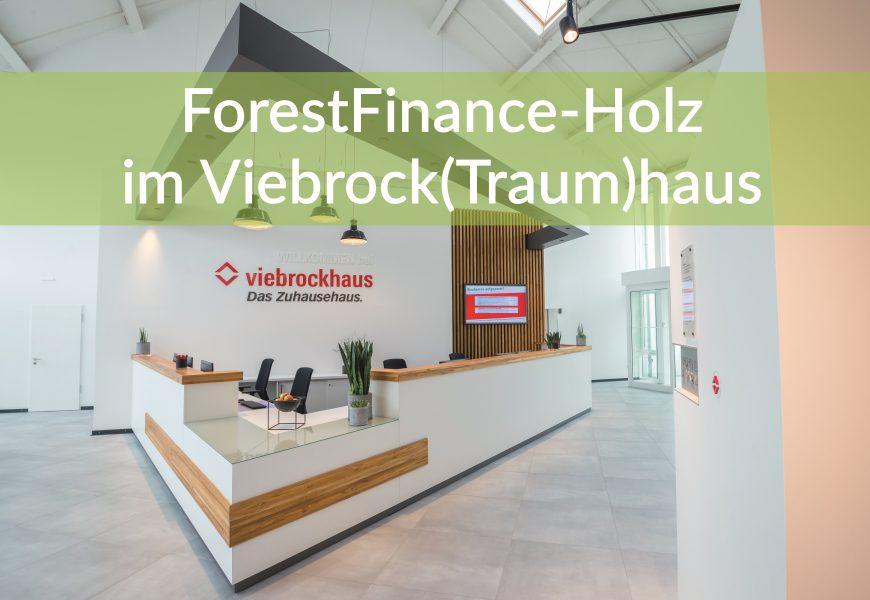 ForestFinance-Holz im Viebrock(Traum)haus