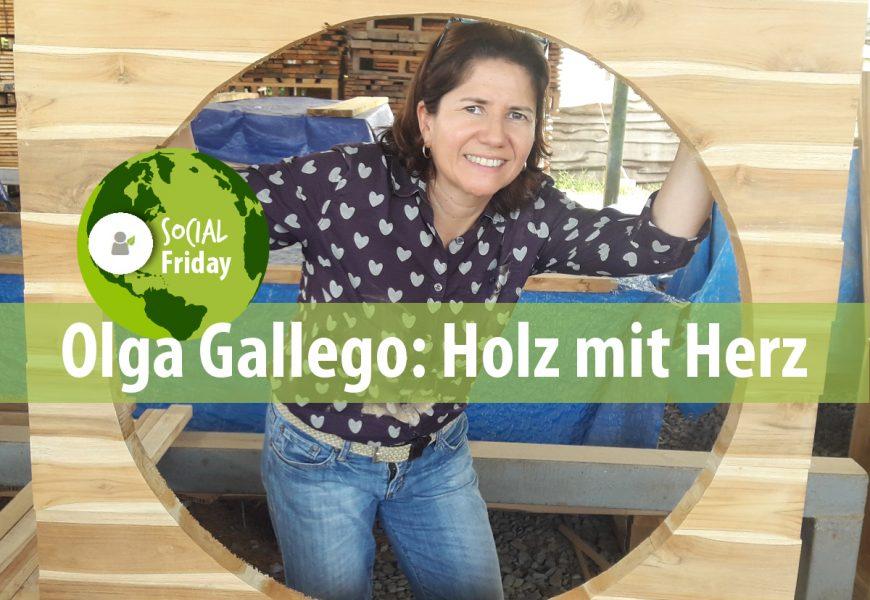 SocialFriday: Holz mit Herz – Olga Gallego