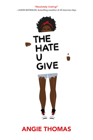 The Hate U Give. Random House