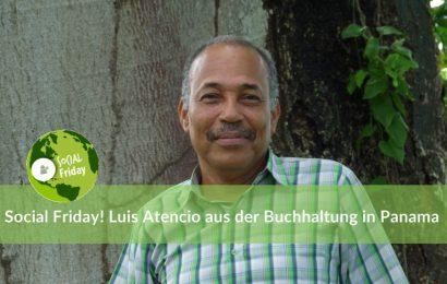Social Friday: Luis Atencio aus der Buchhaltung in Panama