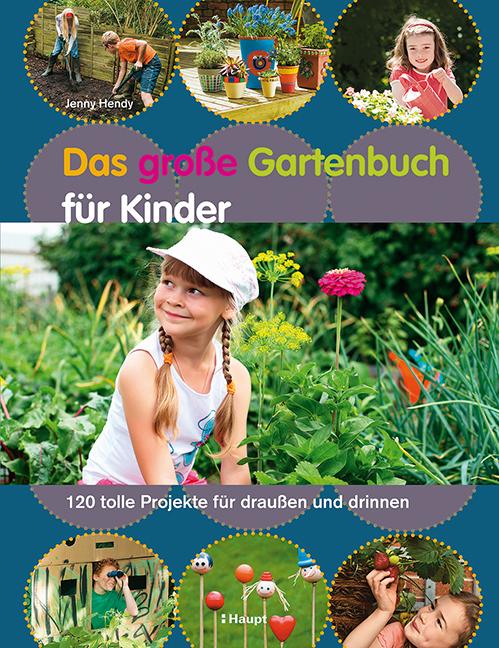 Das große Gartenbuch für Kinder. Foto: Haupt Verlag
