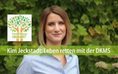 Kim Jeckstadt: Leben retten mit der DKMS