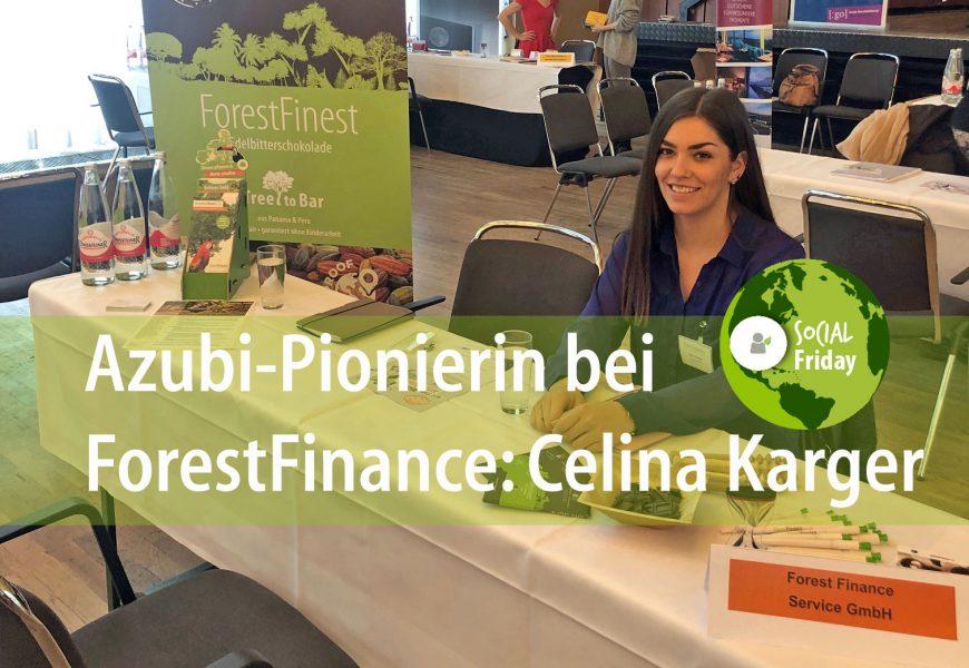 Azubi-Pionierin bei ForestFinance: Celina Karger