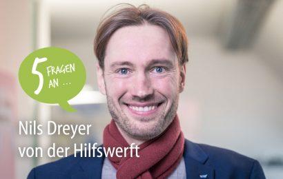 Fünf Fragen an: Nils Dreyer von der Hilfswerft für Social Entrepreneurship
