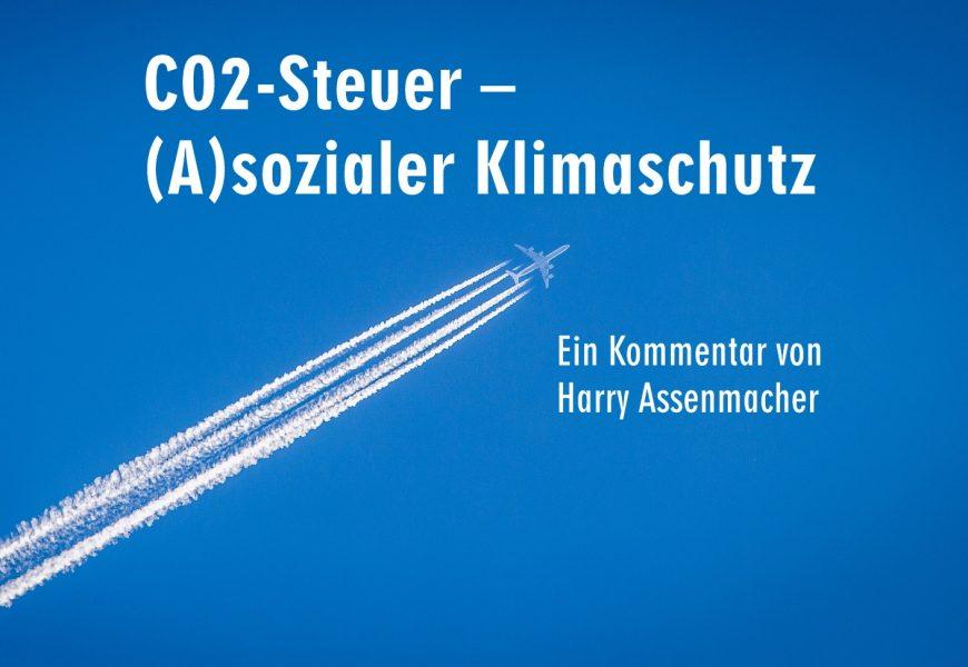 CO2-Steuer – (A)sozialer Klimaschutz