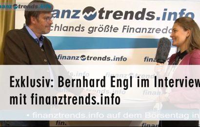 Exklusiv: Bernhard Engl im Interview mit Finanztrends
