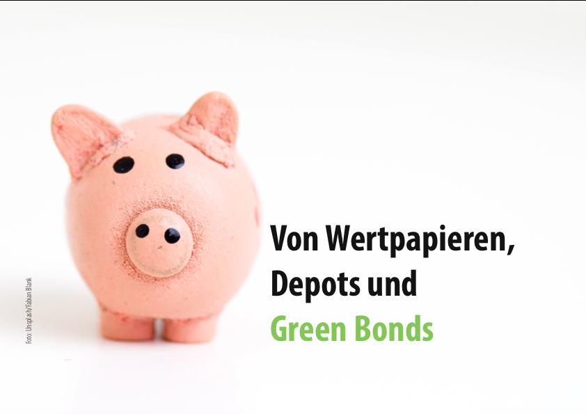 Was sind Wertpapiere, Depots und Green Bonds?