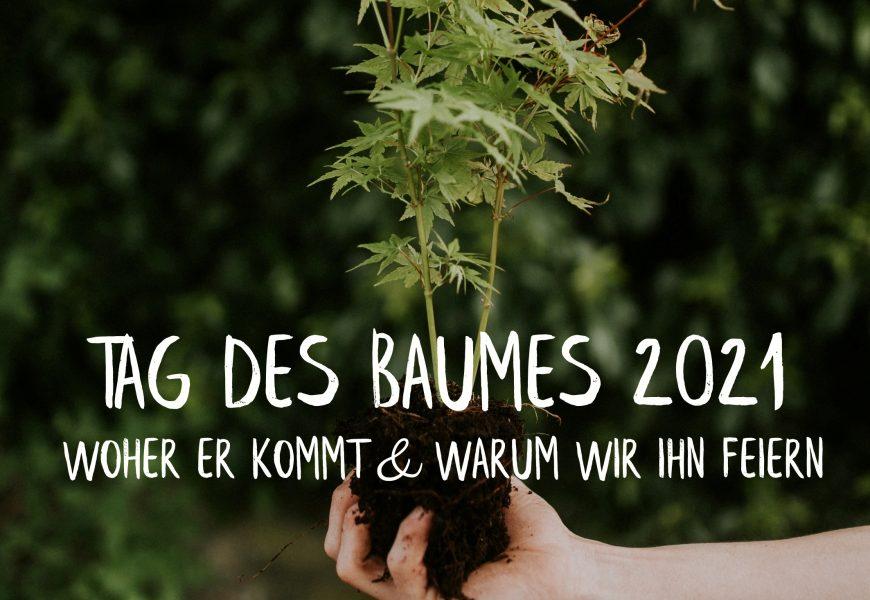Zum Tag des Baumes 2021: Ein Feiertag mit Tradition